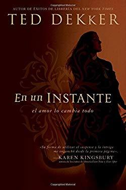 En un Instante: El Amor Lo Cambia Todo 9781602551459