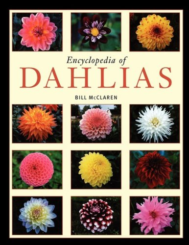 Encyclopedia of Dahlias 9781604690637