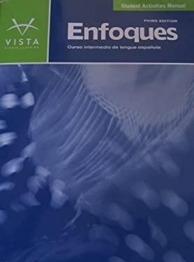 Enfoques - Curso intermedio de lengua espaola - 3rd Edition - Student Activities Manual 9781605768892