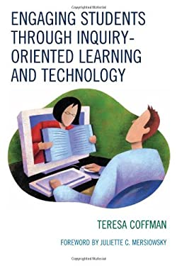 Engaging Students Through Inquiry-Oriented Learning and Technology 9781607090694