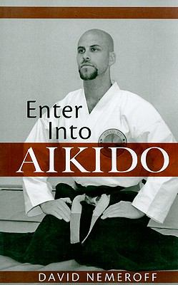 Enter Into Aikido 9781607992721