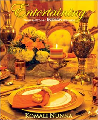 Entertaining from an Ethnic Indian Kitchen 9781605855264