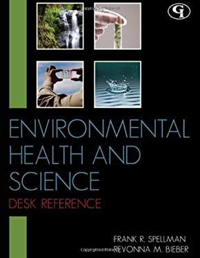 Environmental Health and Science Desk Reference 9781605907574
