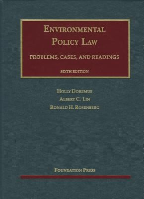 Environmental Policy Law: Problems, Cases, and Readings 9781609301736