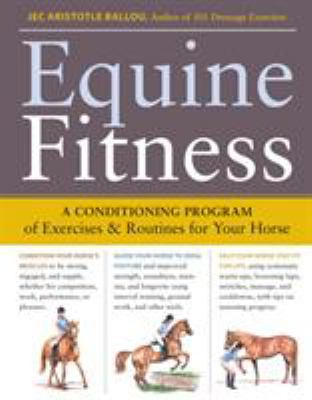 Equine Fitness: A Conditioning Program of Exercises & Routines for Your Horse [With Pull-Out Cards] 9781603424639