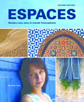Espaces: Rendez-Vous Avec Le Monde Francophone 9781605760902