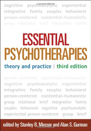 Essential Psychotherapies, Third Edition: Theory and Practice 9781609181970
