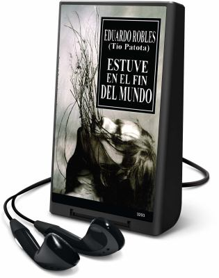 Estuve en el Fin del Mundo [With Headphones] 9781607755838