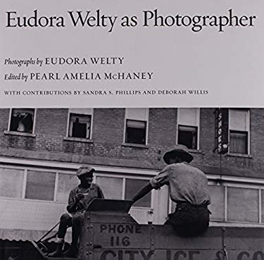 Eudora Welty as Photographer 9781604732320