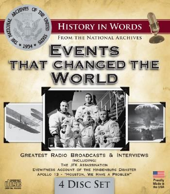 Events That Changed the World: Great Radio Broadcasts & Interviews 9781600773860