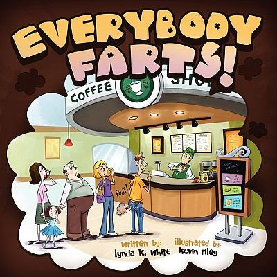 Everybody Farts! 9781608604630