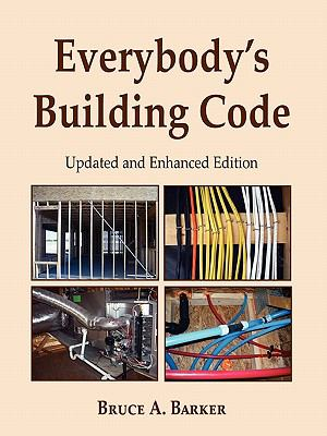 Everybody's Building Code: Updated and Enhanced Edition 9781604943108