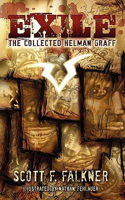 Exile: The Collected Helman Graff 9781600761225
