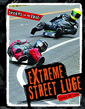 Extreme Street Luge 9781608702305