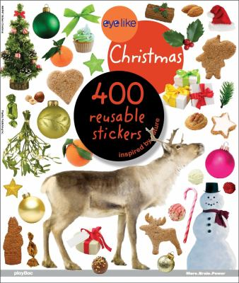 Eyelike Christmas: 400 Reusable Stickers Inspired by Nature 9781602141278