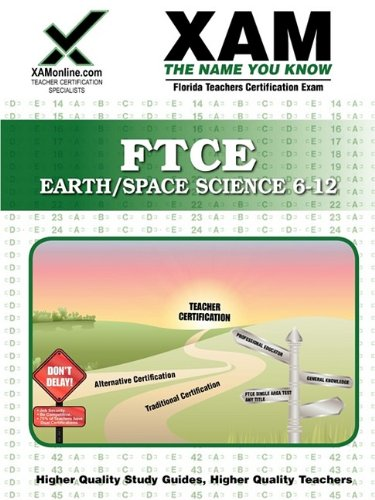 Ftce Earth Space-Science 6-12 Teacher Certification Test Prep Study Guide 9781607870043