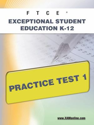 Ftce Exceptional Student Education K-12 Practice Test 1 9781607871835