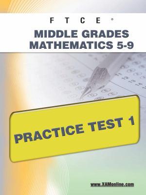 Ftce Middle Grades Math 5-9 Practice Test 1 9781607871774