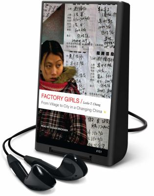Factory Girls: From Village to City in a Changing China [With Earbuds] 9781608476299