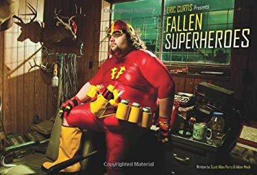 Fallen Superheroes 9781605422701
