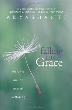 Falling Into Grace 9781604070873