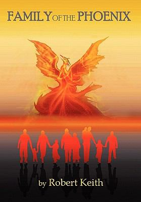 Family of the Phoenix 9781602646872