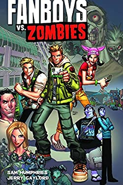 Fanboys vs. Zombies 9781608862894