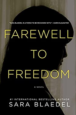 Farewell to Freedom 9781605984537