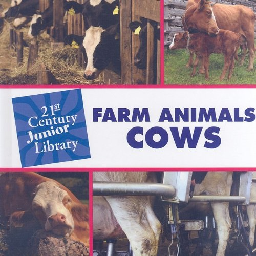 Farm Animals: Cows 9781602795402