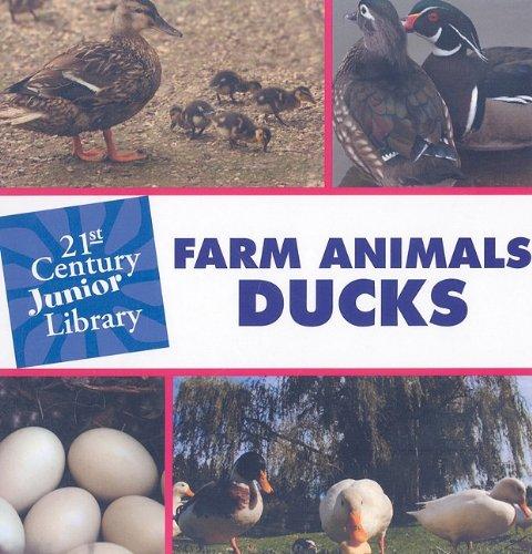 Farm Animals: Ducks 9781602795464
