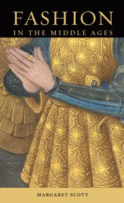 Fashion in the Middle Ages 9781606060612