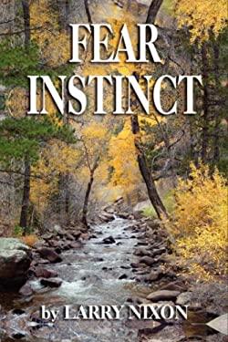 Fear Instinct 9781601452313