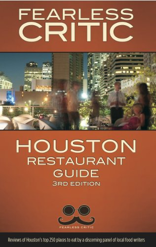Fearless Critic Houston Restaurant Guide 9781608160419