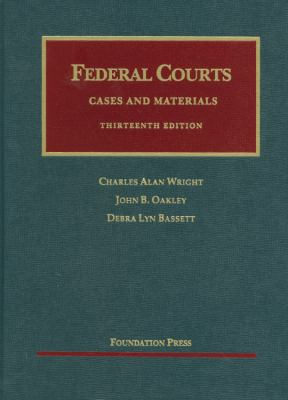 Federal Courts - 13th Edition