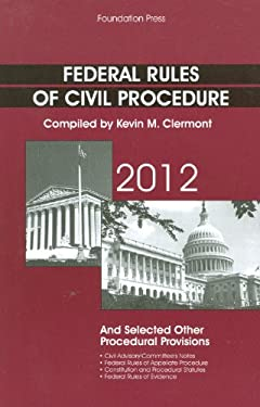 Federal Rules of Civil Procedure: And Selected Other Procedural Provisions 9781609301293