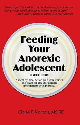 Feeding Your Anorexic Adolescent 9781607437918