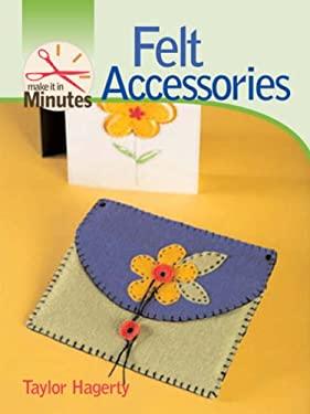 Felt Accessories 9781600591273