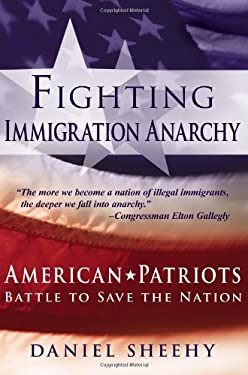 Fighting Immigration Anarchy