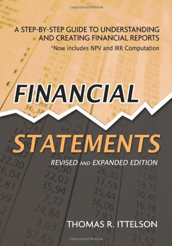 Financial Statements: A Step-By-Step Guide to Understanding and Creating Financial Reports 9781601630230