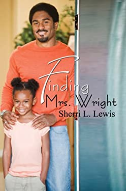 Finding Mrs. Wright 9781601627322