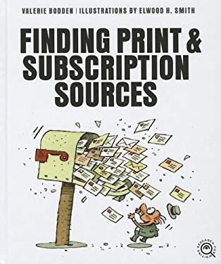 Finding Print and Subscription Sources 9781608182053