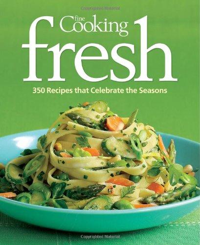 Fine Cooking Fresh