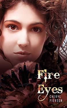 Fire Eyes 9781601544704
