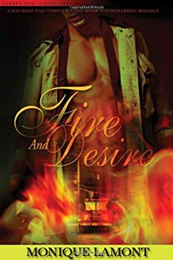 Fire and Desire 9781600430152