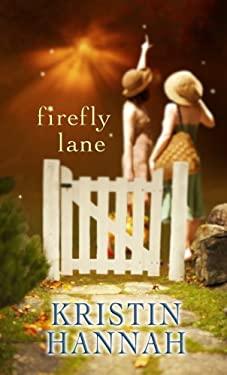 Firefly Lane 9781602851443