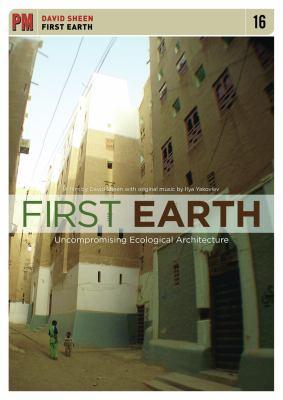 First Earth: Uncompromising Ecological Architecture 9781604861990