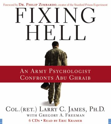 Fixing Hell: An Army Psychologist Confronts Abu Ghraib 9781600243592