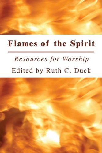 Flames of the Spirit: Resources for Worship 9781606085844