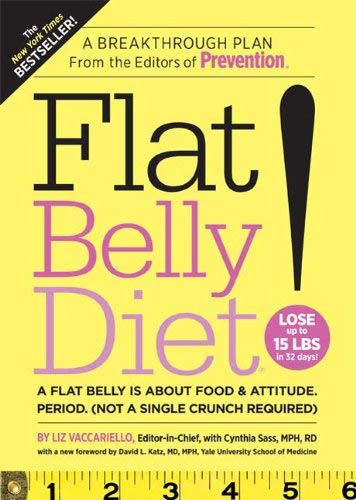 Flat Belly Diet!: A Flat Belly Is about Food & Attitude. Period. (Not a Single Crunch Required) 9781605295626