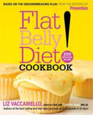 Flat Belly Diet! Cookbook: 200 New Mufa Recipes 9781605299556